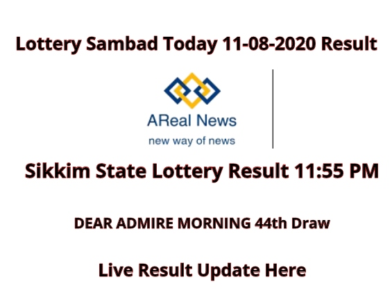 Sikkim State Lottery Result 11-08-2020 _ DEAR ADMIRE MORNING 44th Draw (1)