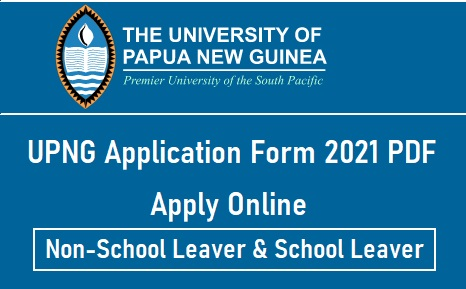 UPNG Application Form 2021 PDF Download [School Of Law ...