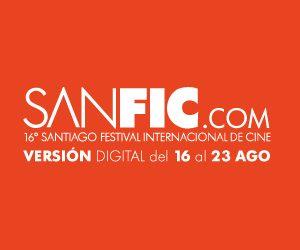 SANFIC: UN FESTIVAL DE  CINE IMPORTANTE