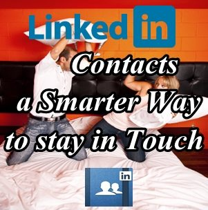 LinkedIn Contacts a smarter way to stay in Touch