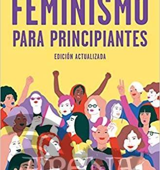 Feminismo para principiantes (Edición actualizada) - B de Bolsillo