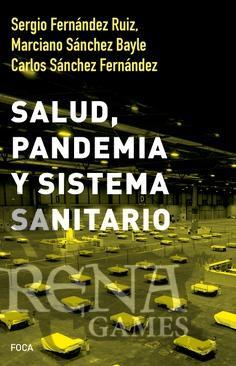 SALUD PANDEMIA Y SISTEMA SANITARIO - Foca