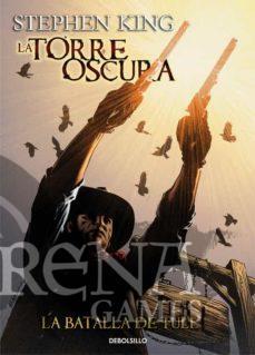 LA TORRE OSCURA #08 LA BATALLA DE TULL- Debolsillo