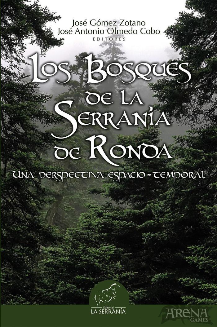 LOS BOSQUES DE LA SERRANIA DE RONDA - La Serranía