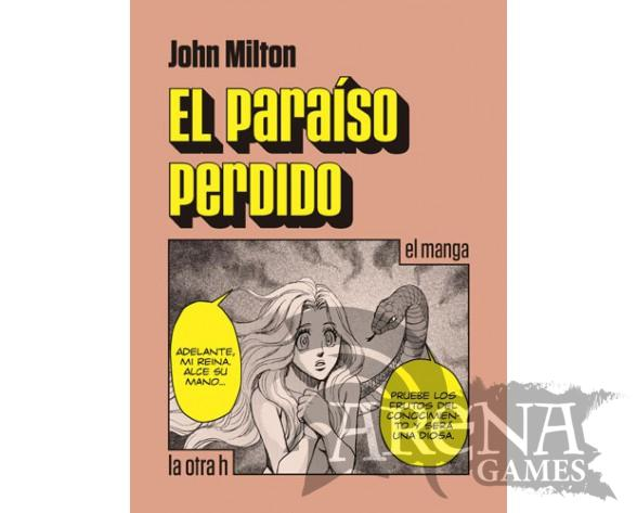 EL PARAISO PERDIDO (Manga) - La otra h
