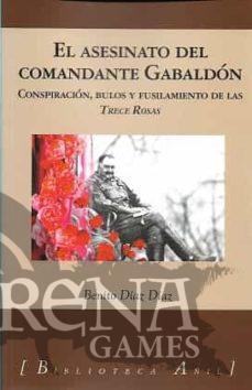EL ASESINATO DEL COMANDANTE GABALDON - Editorial Almud