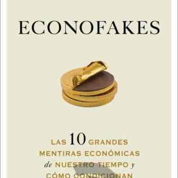 ECONOFAKES - Ediciones Deusto