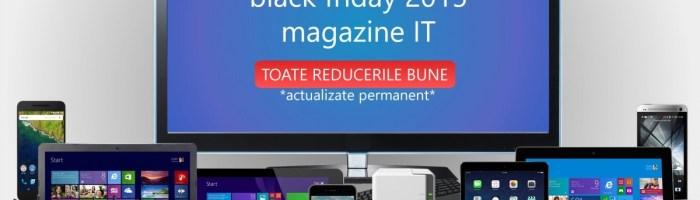 Black Friday 2015: reduceri (oferte) bune la eMAG, Flanco, Elefant, UTOK