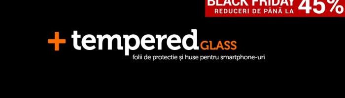 Black Friday 2015 la TemperedGlass: reduceri la folii din sticla securizata + CONCURS