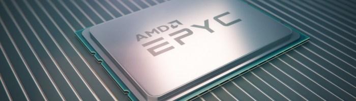 AMD EPYC – procesoare pentru servere