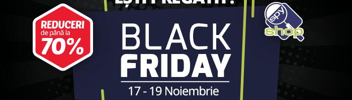 Black Friday 2017 la Spy-Shop: incepe pe 17 noiembrie cu reduceri de pana la 70%