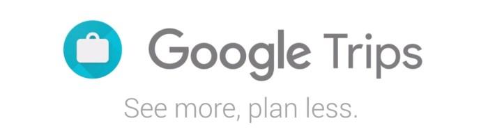 Trips – aplicatie Google utila pentru organizarea excursiilor