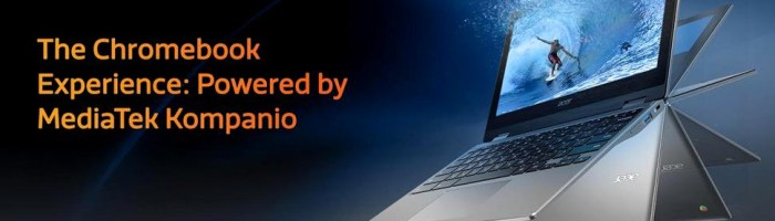 MediaTek a lansat Kompanio 900T - o platforma pentru laptop-uri
