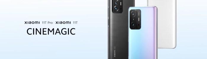 Xiaomi 11T, 11T Pro și 11T Lite au fost anunțate