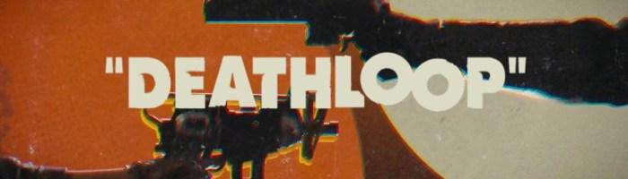 Cerintele de sistem pentru Deathloop au fost publicate