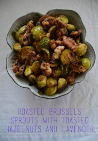 Roasted Brussels Sprouts with Toasted Walnuts and Lavender