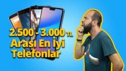 2500 - 3000 TL arası en iyi akıllı telefonlar