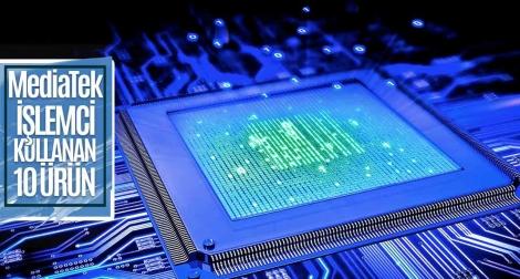 MediaTek işlemci kullanan cihazlar!