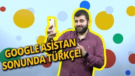 Google Asistan Türkçe oldu ve denedik! (Video)