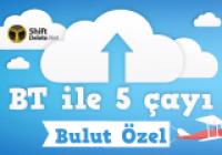 BT ile 5 Çayı # 46 – Bulut Özel Yayını