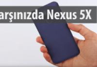 Nexus 5X Tanıtıldı! İşte Özellikleri