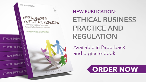 Book cover: Ethical Business Practice and Regulation: A Behavioural and Values-Based Approach to Compliance and Enforcement (Civil Justice Systems)