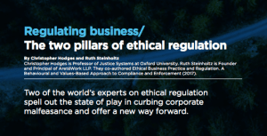 Excerpt from International Chamber of Commerce report - two of the world's experts on ethical regulation spell out the state of play in curbing corporate malfeasance and offer a new way forward.