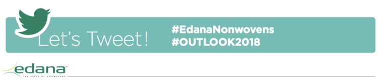 #OUTLOOK2018 #EDANAnonwovens hashtags