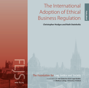 2018 FLJS Report - The International Adoption of Ethical Business Regulation Christopher Hodges and Ruth Steinholtz