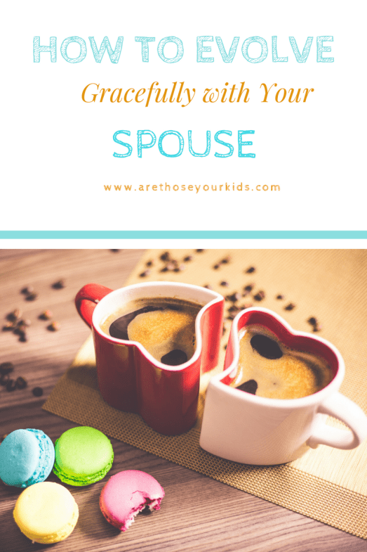 5 Ways to Evolve Gracefully with your Spouse