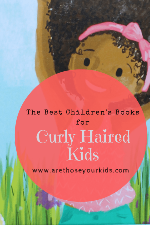 The Best Children's Books for Curly Haired Kids