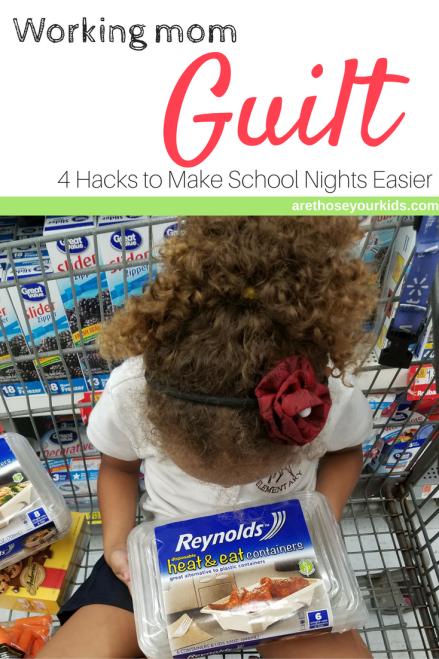 Working Mom Guilt: 4 Hacks to Make School Nights Easier