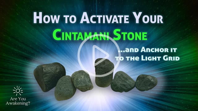 Video - How to Activate Your Cintamani Stone