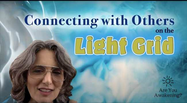 Connecting with other lightworkers on the Light Grid