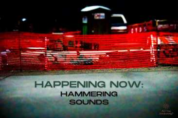 Happening Now: Hammering Sounds