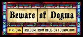 Freedom from Religion Foundation_Atheist_Dogma
