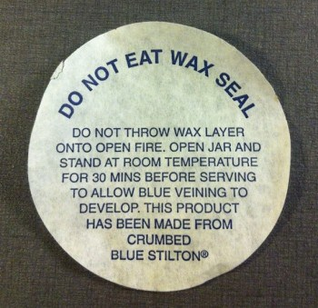 Do not eat wax seal. Sälar? Från ett krus Stilton-ost.