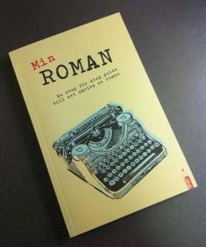 Min roman - en steg för steg guide till att skriva en roman