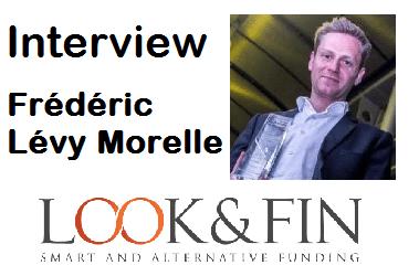 Interview de Frédéric Lévy Morelle – Fondateur et CEO de Look&FIn