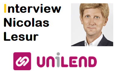 Interview Nicolas Lesur, fondateur et président d'Unilend