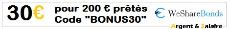30 € offerts pour 200 € prêtés avec le code BONUS30 sur WESHAREBONDS