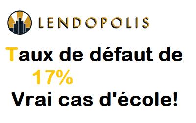 Lendopolis 17% de défaut : Un vrai cas d'école