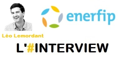 Interview Léo Lemordant, Co-Fondateur Enerfip