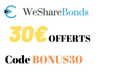 30€ offerts via l'offre WESHAREBONDS Parrainage