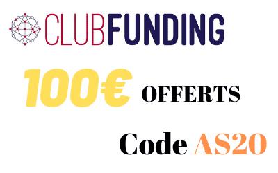 Offre parrainage CLUBFUNDING - Code Bonus 100€
