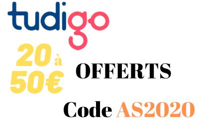 20 à 50€ offerts via le code parrainage TUDIGO
