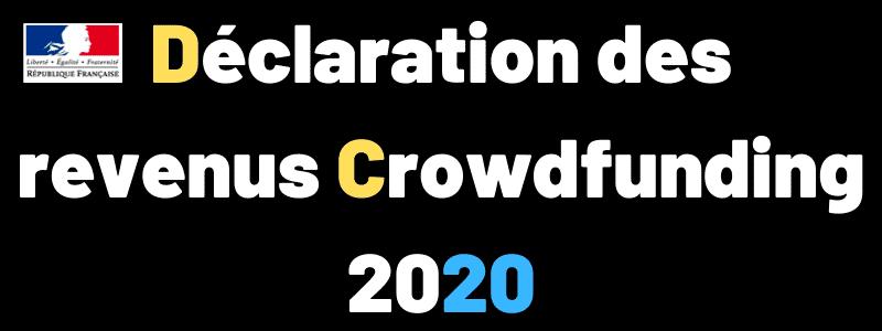 Déclaration impôts sur les revenus Crowdfunding