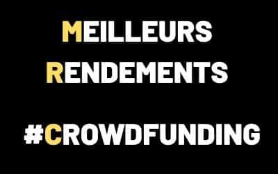 Classement des Meilleurs Rendements du CrowdFunding 2021