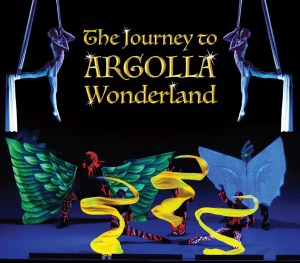 The Journey to Argolla Wonderland - Acrobatic Show for Kids and Families