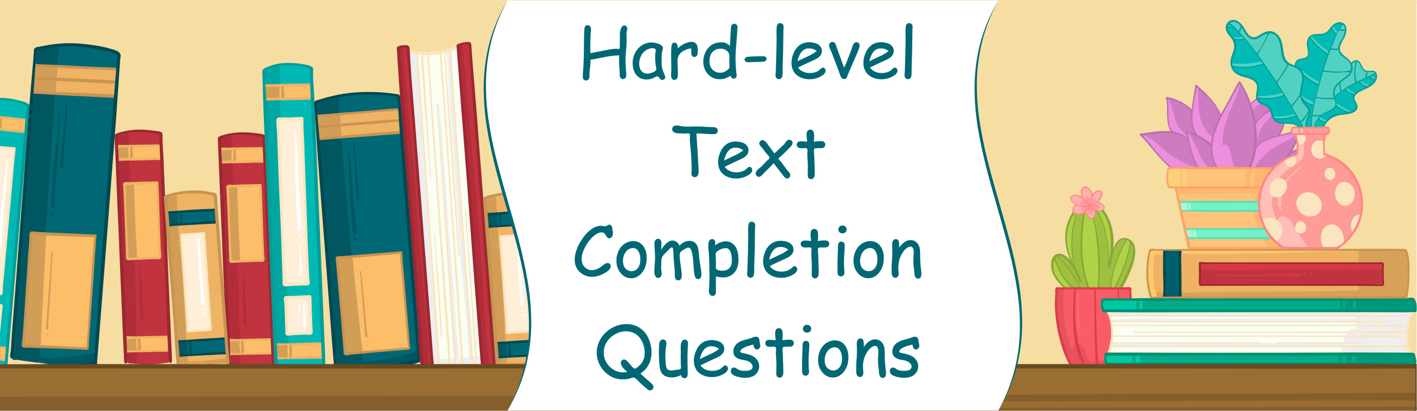 Gre Prep Hard Level Text Completion Questions Part 1